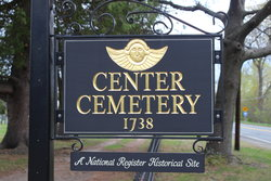 Center Cemetery, 1738, A National Register Historical Site